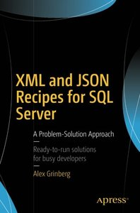 XML and JSON Recipes for SQL Server: A Problem-Solution Approach-cover
