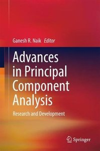 Advances in Principal Component Analysis: Research and Development