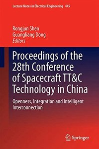 Proceedings of the 28th Conference of Spacecraft TT&C Technology in China: Openness, Integration and Intelligent Interconnection (Lecture Notes in Electrical Engineering)