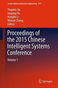 Proceedings of the 2015 Chinese Intelligent Systems Conference: Volume 1 (Lecture Notes in Electrical Engineering)-cover