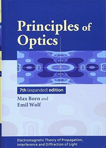 Principles of Optics: Electromagnetic Theory of Propagation, Interference and Diffraction of Light-cover