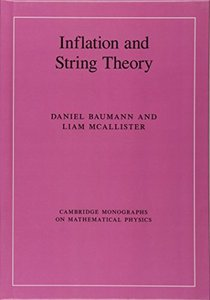 Inflation and String Theory (Cambridge Monographs on Mathematical Physics)-cover
