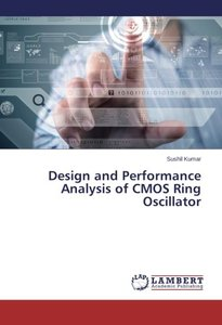 Design and Performance Analysis of CMOS Ring Oscillator-cover