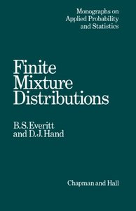 Finite Mixture Distributions (Monographs on Statistics and Applied Probability)