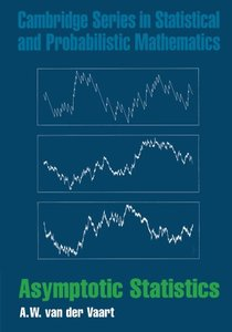 Asymptotic Statistics (Cambridge Series in Statistical and Probabilistic Mathematics)-cover