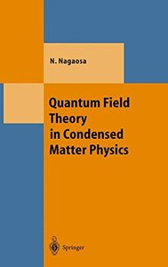 Quantum Field Theory in Condensed Matter Physics (Theoretical and Mathematical Physics)