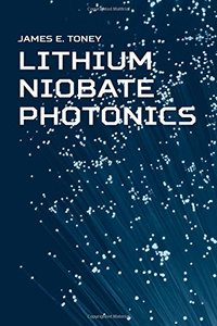 Lithium Niobate Photonics