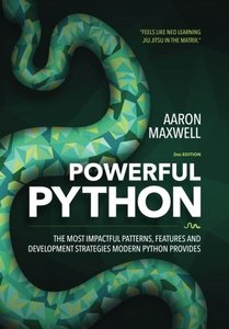 Powerful Python: The Most Impactful Patterns, Features, and Development Strategies Modern Python Provides-cover