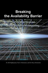 Breaking the Availability Barrier: Survivable Systems for Enterprise Computing