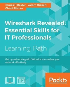 Wireshark Revealed: Essential Skills for IT Professionals-cover