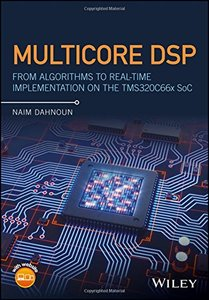 Multicore DSP: From Algorithms to Real-time Implementation on the TMS320C66x SoC-cover
