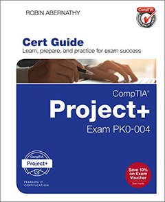 CompTIA Project+ Cert Guide: Exam PK0-004 (Certification Guide)-cover