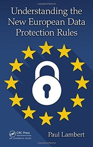Understanding the New European Data Protection Rules-cover