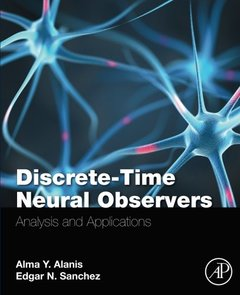 Discrete-Time Neural Observers: Analysis and Applications-cover