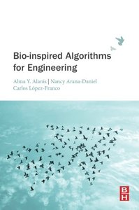 Bio-inspired Algorithms for Engineering