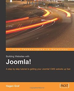 Building Websites with Joomla! A step by step tutorial to getting your Joomla! CMS website up fast-cover