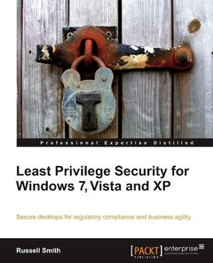Least Privilege Security for Windows 7, Vista, and XP