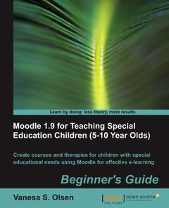 Moodle 1.9 for Teaching Special Education Children (5-10 Year Olds): Beginner's Guide-cover
