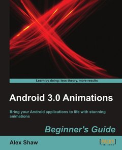 Android 3.0 Animations: Beginner's Guide-cover