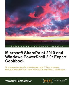 Microsoft SharePoint 2010 and Windows PowerShell 2.0: Expert Cookbook-cover