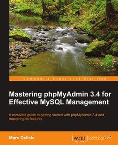 Mastering phpMyAdmin 3.4 for Effective MySQL Management-cover