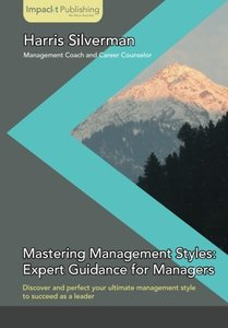 Mastering Management Styles: Expert Guidance for Managers-cover