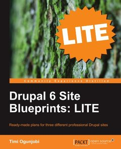 Drupal 6 Site Blueprints: LITE