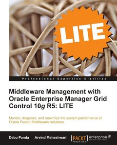 Middleware Management with Oracle Enterprise Manager Grid Control 10g R5: LITE