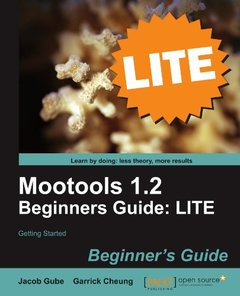 Mootools 1.2 Beginners Guide LITE: Getting started