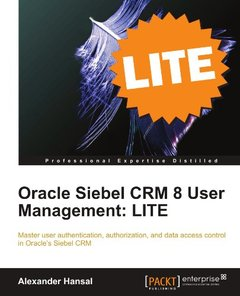 Oracle Siebel CRM 8 User Management: LITE-cover