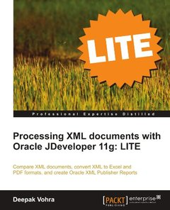 Processing XML documents with Oracle JDeveloper 11g: LITE-cover