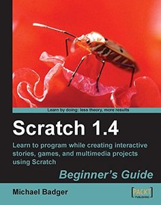 Scratch 1.4: Beginner's Guide-cover
