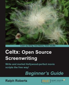 Celtx: Open Source Screenwriting Beginner's Guide-cover