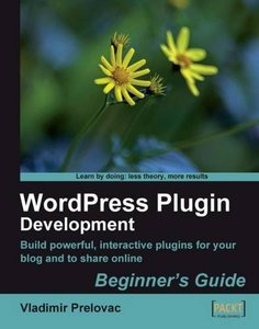 WordPress Plugin Development (Beginner's Guide)-cover