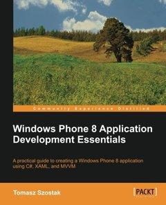Windows Phone 8 Application Development Essentials