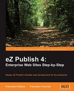 eZ Publish 4: Enterprise Web Sites Step-by-Step-cover