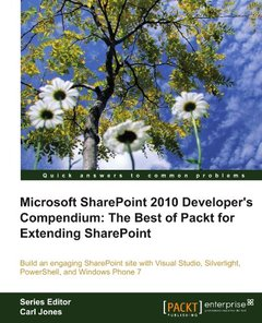 Microsoft SharePoint 2010 Developer's Compendium: The Best of Packt for Extending SharePoint-cover