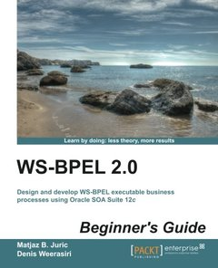 WS-BPEL 2.0 Beginners Guide-cover