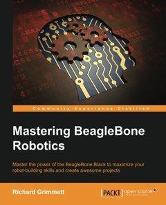 Mastering BeagleBone Robotics