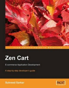 Zen Cart: E-commerce Application Development: A step-by-step developer's guide-cover