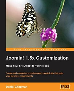 Joomla! 1.5x Customization: Make Your Site Adapt to Your Needs-cover