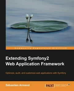 Extending Symfony 2 Web Application Framework-cover