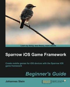 Sparrow iOS Game Framework, Beginner's Guide-cover