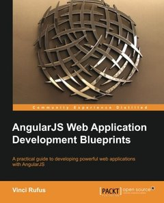 AngularJS Web Application Development Blueprints - Practical Projects for the Modern Web Developer-cover