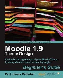 Moodle 1.9 Theme Design: Beginner's Guide