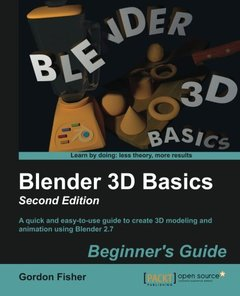 Blender 3D Basics: Second Edition