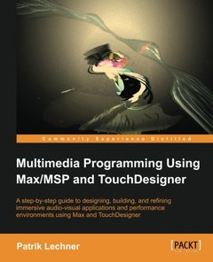 Multimedia Programming using Max/MSP and TouchDesigner-cover