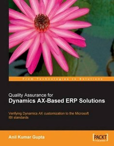 Quality Assurance for Dynamics AX-Based ERP Solutions: Verifying Dynamics AX customization to the Microsoft IBI Standards-cover