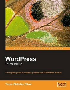 WordPress Theme Design: A Complete Guide to Creating Professional WordPress Themes-cover