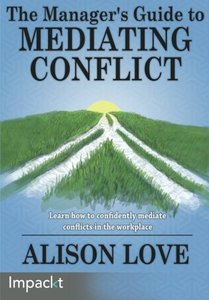 The Managers Guide to Mediating Conflict-cover
